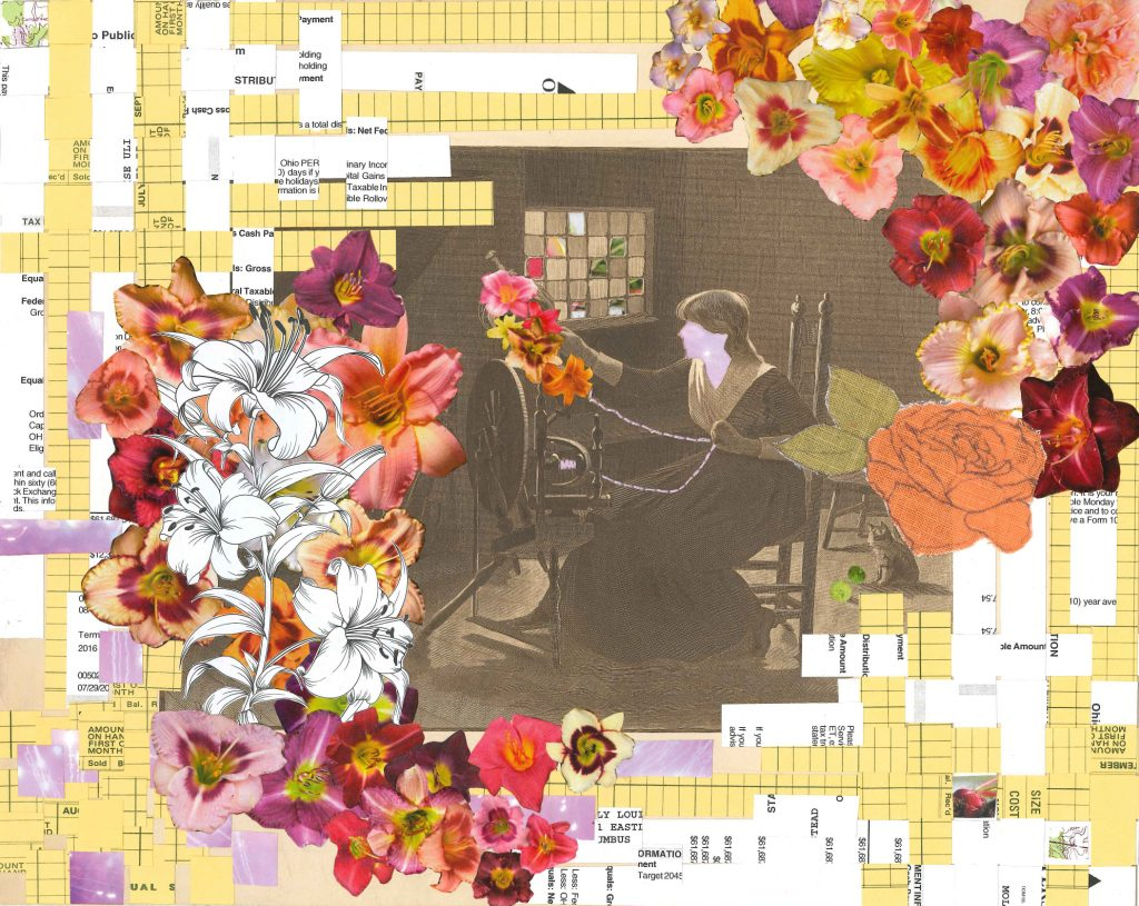 Collaged image with yellow ledger paper and white document paper woven into a frame around the outside. The upper right and lower left corners have collaged red, pink, and orange flowers. In the center is an illustration of a woman working at a spinning wheel. She is spinning the flowers into thread. Her face has been replaced by a purple star-scape